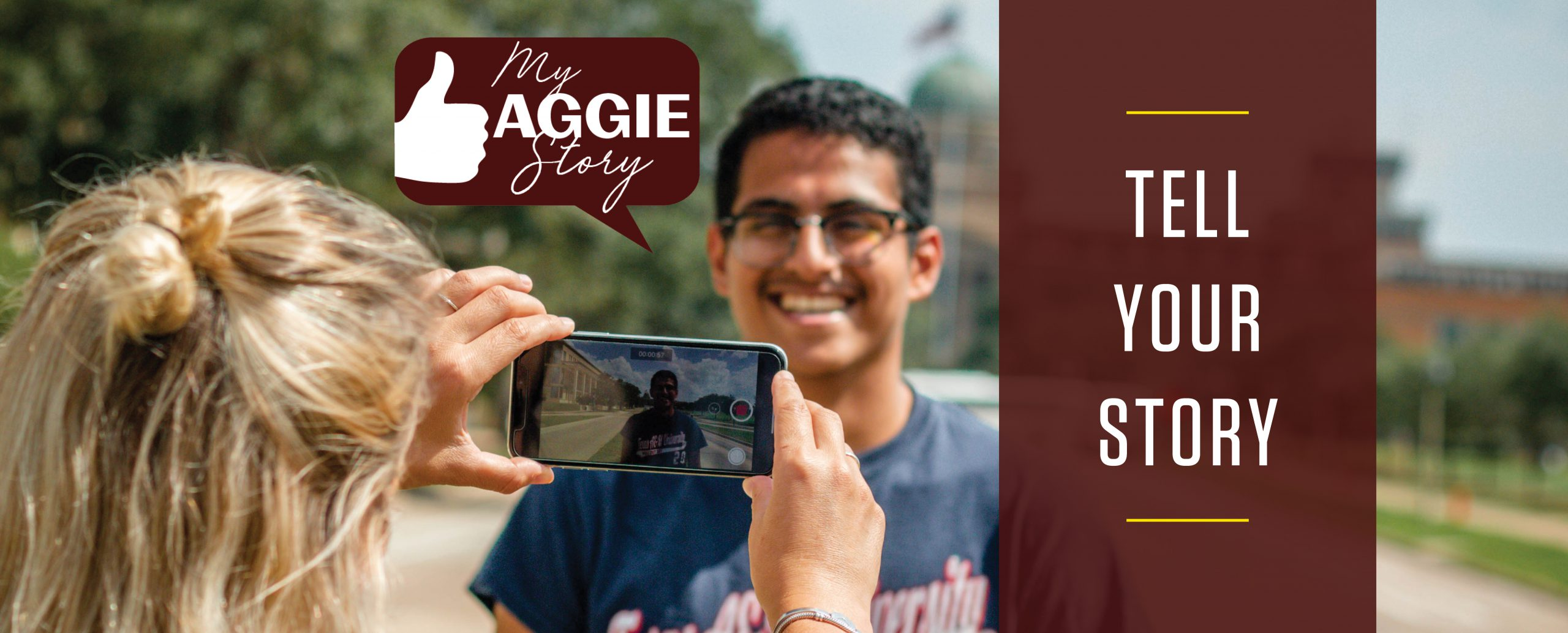 "Image of a student being recorded with text stating ""Tell Your Story"" followed by the My Aggie Story Logo"