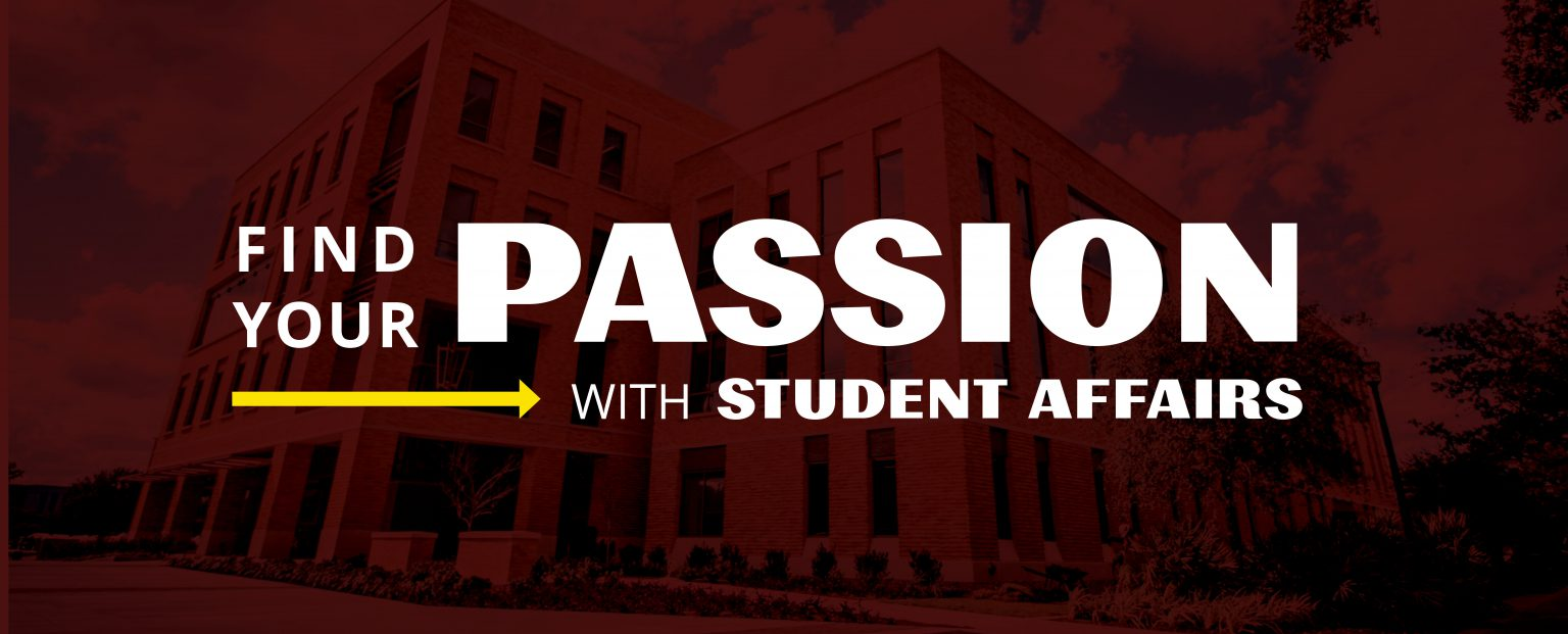 "Graphic that reads ""Find your Passion with Student Affairs"""